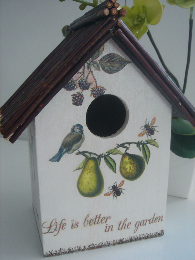 """Life is Better in the Garden"" birdhouse"