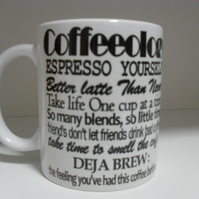 Coffeeology expresso yourself Funny 11oz novelty coffee mug