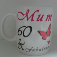 Mum 60 and fabulous Birthday Personalised Butterfly 11oz novelty coffee mug