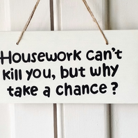 Housework - Wooden Sign