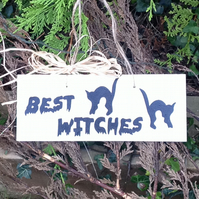 Best Witches - Halloween - Wooden Sign