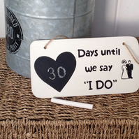 Wedding Count Down - Chalkboard - Wooden Sign