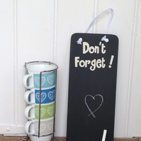 Dont Forget - Chalkboard - Wooden Sign