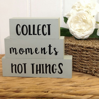 Painted word blocks, shelf decor blocks, Collect Moments Not Things