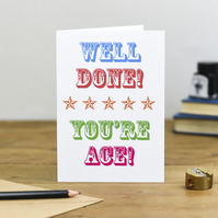 Colourful Circus style typography Well done you're ace congratulations card