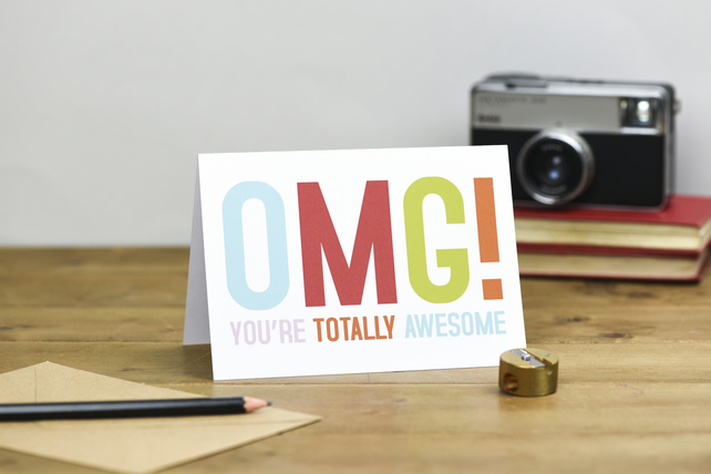 OMG! you're totally awesome modern colourful typography mothers day thank you