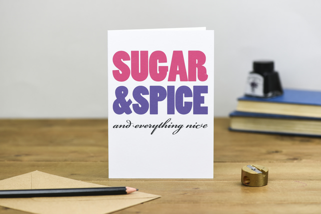 Sugar and Spice and everything nice pink purple Typography new baby girl card