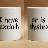 Sex daily printed mug - or is it dyslexia. Student or office humour, joke gift.