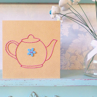 Teapot Card. Hand Sewn Card. Mothers Day Card. Blank Card. Embroidered Card.