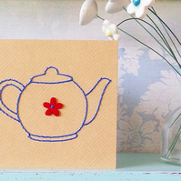 Teapot Card. Hand Sewn Card. Hand Stitched Card. Mothers Day Card. Teapots.