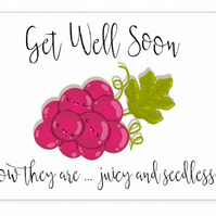 Vasectomy Get Well Card, Juicy and seedless grapes, a fun get well card f