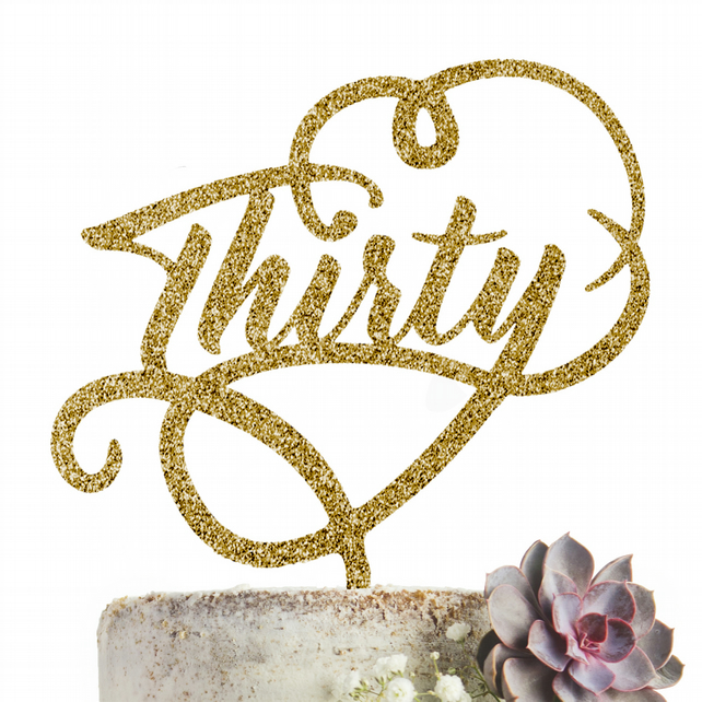 Thirty 30 Cake Topper GLITTER GOLD Party Decoration
