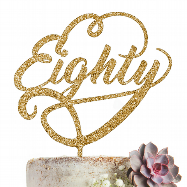 Eighty Cake Topper Party Decoration GLITTER GOLD