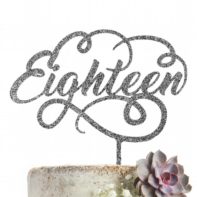 Eighteen 18 Cake Topper GLITTER SILVER Party Decoration