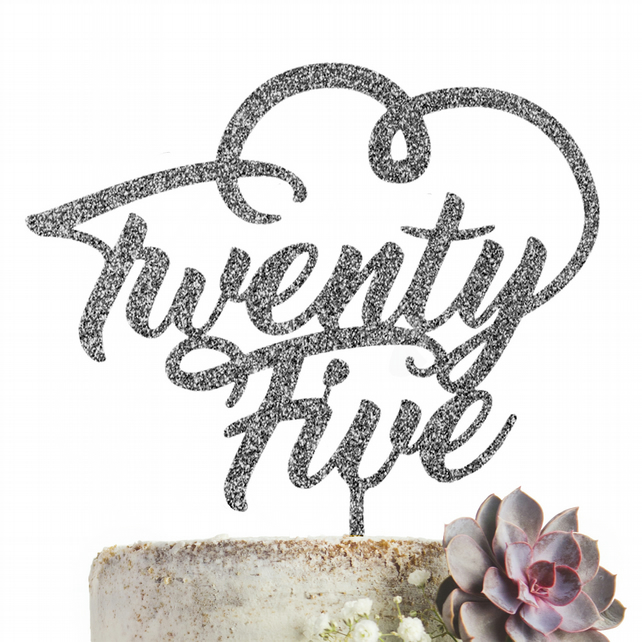 Twenty Five 25 Cake Topper  GLITTER SILVER Party Decoration