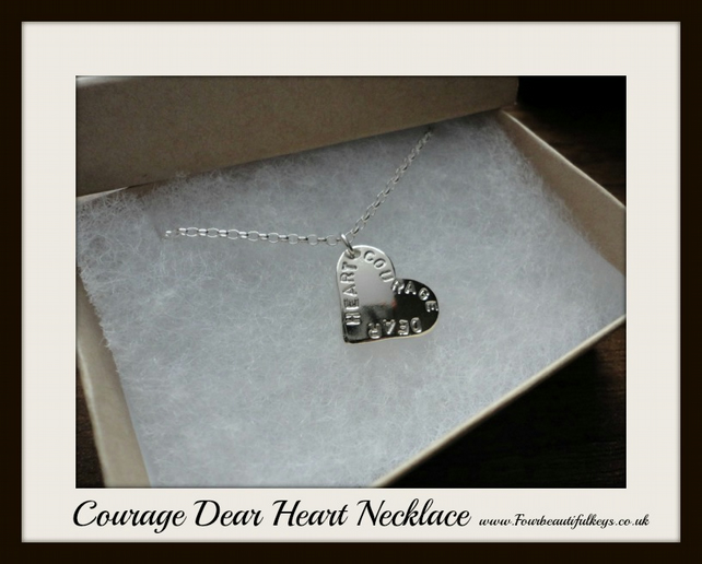 Courage Dear Heart Necklace