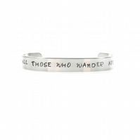 Not All Those Who Wander Are Lost Bracelet Bangle – Gift Boxed