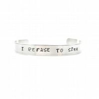 I Refuse to Sink Bracelet Bangle – Gift Boxed