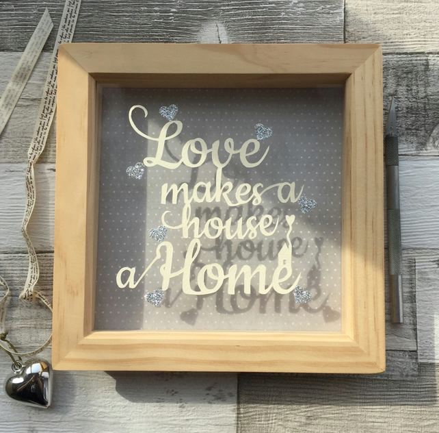 Love Makes a House a Home, Housewarming Gift, New Home, Papercut.