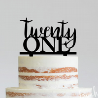 Twenty One - Acrylic Cake Topper