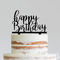 Happy Birtday - acrylic cake topper