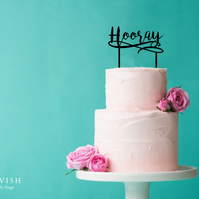 Hooray - acrylic cake topper