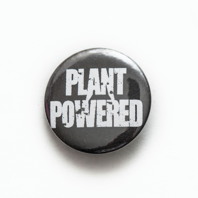 Plant Powered Black Button Pin Badge Handmade Unique Design