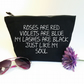 Funny Slogan Makeup Bag. My Lashes Are Black Like My Soul Cosmetic Bag.