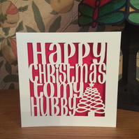 Happy Christmas To My Hubby Card - Papercut