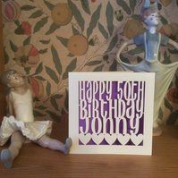 Papercut - Personalised Birthday Card - 1st 16th 18th 21st 30th 40th 50th etc
