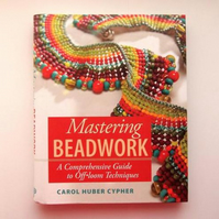 Mastering Beadwork (DESTASH)