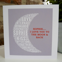 Personalised Love you to the moon & back ..Valentines Card