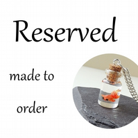 Reserved - Made to Order