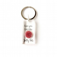 Love You Lots Like Jelly Tots Keyring - F018