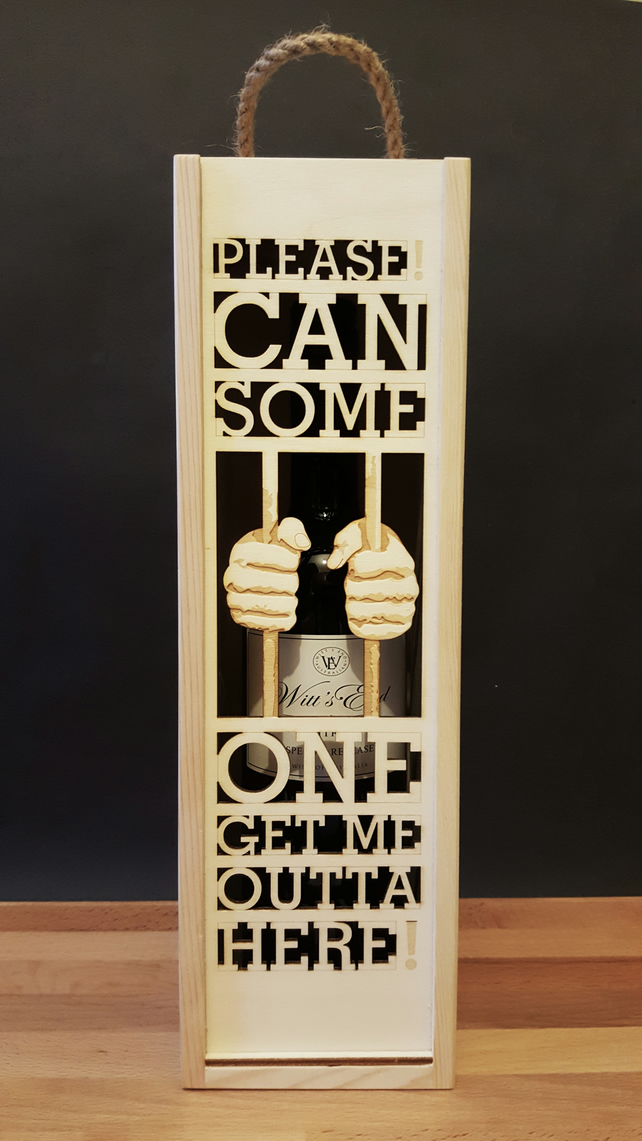 'someone get me out' wine box