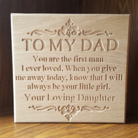 To My Dad Freestanding Oak Sign - Wedding Thank you Father of the Bride Groom