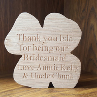 Oak Personalised BRIDESMAID FLOWER GIRL Freestanding Plaque - Wedding Thank you