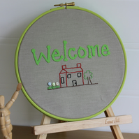 Welcome Home Textile Art, Hand Embroidered, Hooped Wall Art, New Home Gift