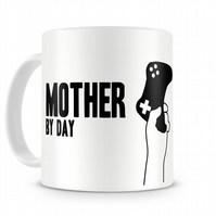 Mother by Day Gamer by Night 11oz Mug