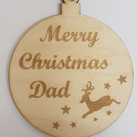 Birch Christmas Xmas Bauble Merry Christmas Dad - Laser cut wooden shape