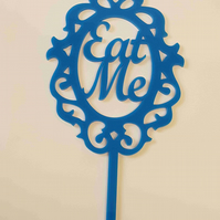 Acrylic Cake Topper - Eat Me in Frame - Laser cut