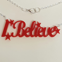 I Believe Necklace - Acrylic