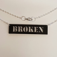 Broken sign Necklace - Black Acrylic