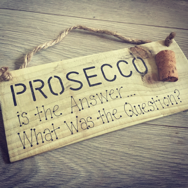 Handmade Rustic Wooden Prosecco Sign