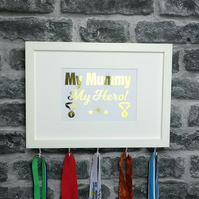 My Mummy, My Hero - Medal Hanger Display