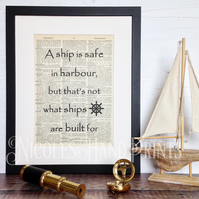 A Ship Is Safe In Harbour Picture- Inspirational Quote Print - Dictionary Art