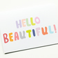 New Baby Hello Beautiful for New Parents, Pregnancy, New born