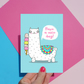 Have A Nice Day Cute Alpaca Llama Card