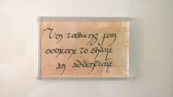 Fridge Magnet - Handwritten In Ink - Gandalf Quote The Hobbit