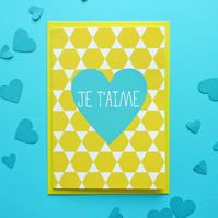 Je T'aime Greetings Card